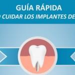 Guía para el cuidado de los implantes dentales