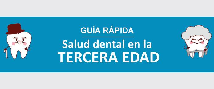 [Guía rápida] Salud dental en la Tercera Edad